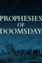 Prophesies of Doomsday