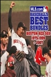 Boston Red Sox 1975-1999 + 2007