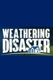 Weathering Disaster