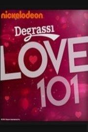 Degrassi Love 101
