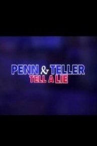 Penn & Teller: Tell a Lie