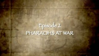 Watch Planet Egypt Season 1 Episode 2 - Pharaohs at War Online