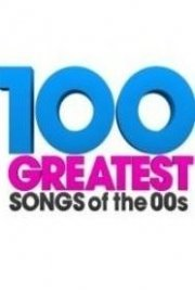100 Greatest Songs of the 00s
