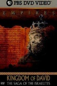 Empires: Kingdom of David: The Saga of the Israelites