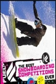 The Best Snowboarding Competitions Ever