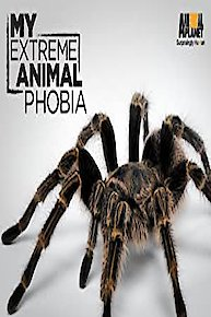 My Extreme Animal Phobia