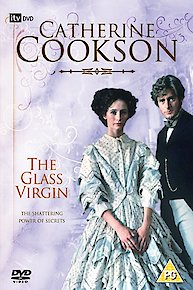 Catherine Cookson's The Glass Virgin