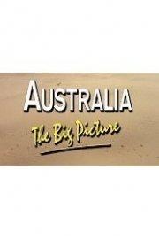 Australia: The Big Picture