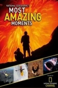 Most Amazing Moments