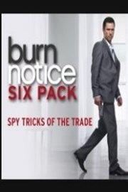 Burn Notice Six-Pack: Spy Tricks of the Trade