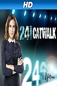 24 Hour Catwalk