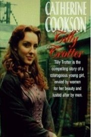 The Catherine Cookson Anthology: Tilly Trotter