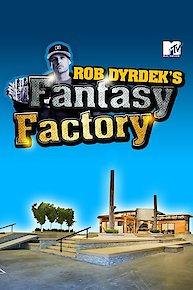 Rob Dyrdek's Fantasy Factory