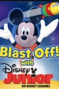 Disney Junior Blast Off!