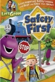 Let's Grow: Safety First