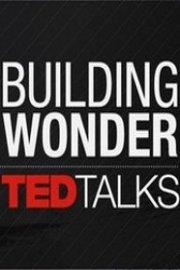 TED Talks: Building Wonder