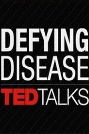 TED Talks: Defying Disease