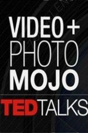 TED Talks: Video & Photo Mojo