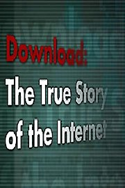 Download: The True Story of the Internet