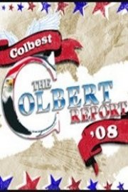 The Colbert Report: Colbest '08