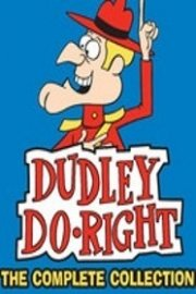 Dudley Do-Right: The Complete Collection