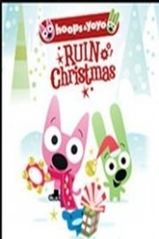 Hoops and Yoyo Ruin Christmas
