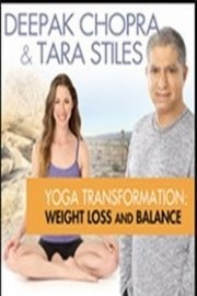 Deepak Chopra Yoga Transformation: Weight Loss & Balance