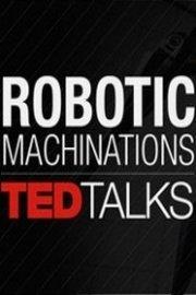 TEDTalks: Robotic Machinations