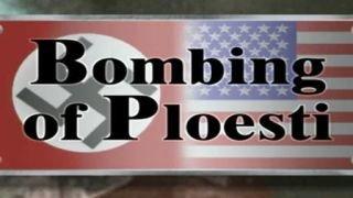 Watch Battlefront WWII Season 1 Episode 38 - Bombing of Ploesti Online