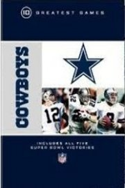 NFL Greatest Games, Dallas Cowboys 10 Greatest Games