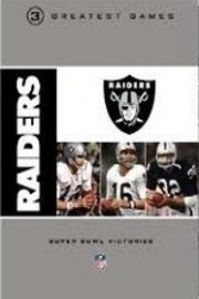 NFL Greatest Games, Oakland Raiders 3 Super Bowl Victories