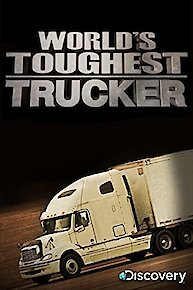World's Toughest Trucker