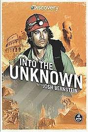 Into The Unknown With Josh Bernstein