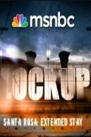 Lockup Extended Stay: Santa Rosa