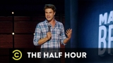Watch The Half Hour - Matthew Broussard  - Looking Like a Jerk - The Half Hour Online