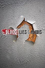Blood, Lies & Alibis