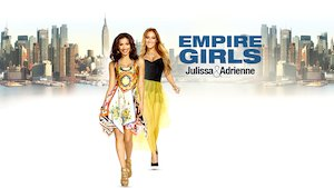 Watch Empire Girls: Julissa & Adrienne Season 1 Episode 10 - Love at Last?  Online