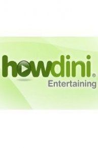Howdini Entertaining