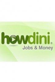 Howdini Jobs & Money