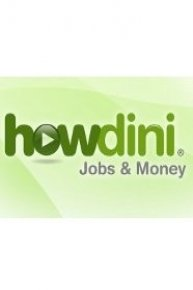 Howdini Jobs & Money