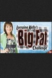 Lorraine Kelly's Big Fat Challenge
