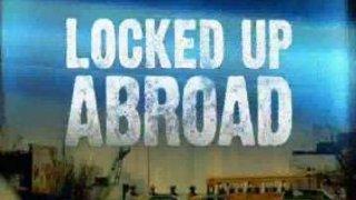 Locked Up Abroad Season 6 Episode 13