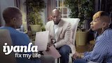 Watch Iyanla, Fix My Life - A DNA Test Reveals the Truth to a Man Who Spent Years Denying His Son | Iyanla: Fix My Life | OWN Online