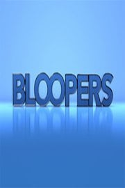 Bloopers!