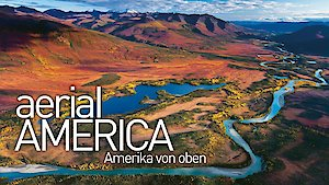 Watch Aerial America Season 3 Episode 4 - The Great Plains Online
