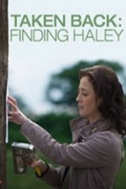 Taken Back: Finding Haley