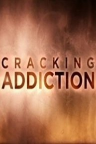 Cracking Addiction