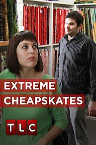 Extreme Cheapskates