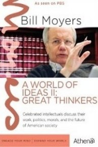 Bill Moyers: A World of Ideas II--Great Thinkers
