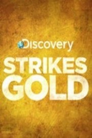 Discovery Strikes Gold